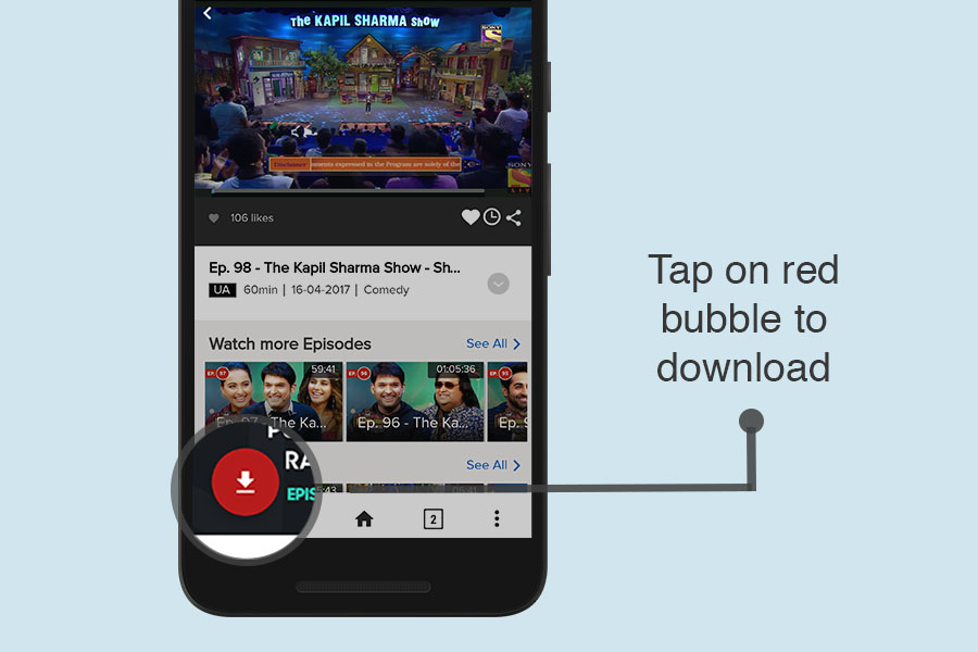 Tap on download bubble to download Sonyliv videos